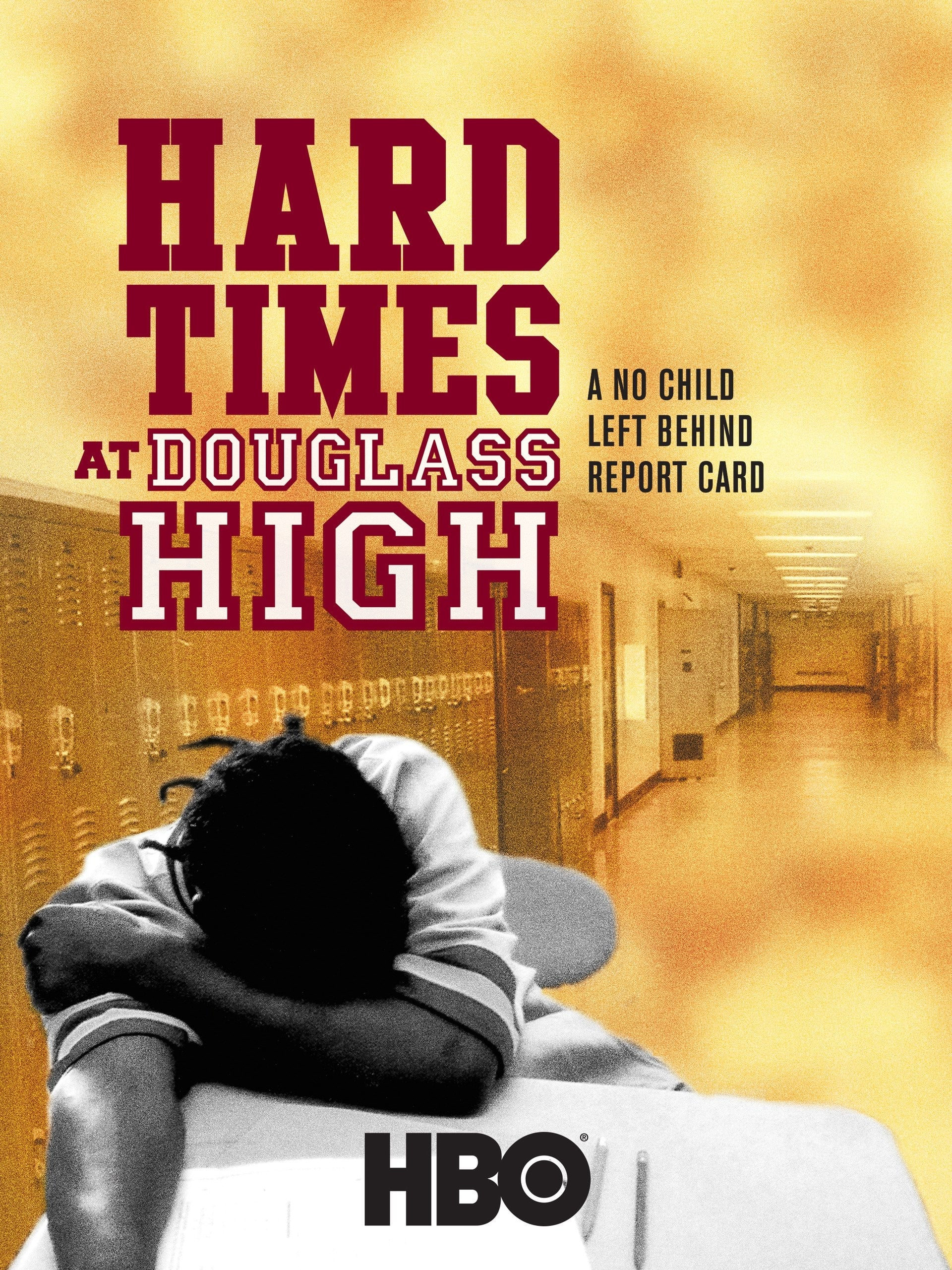 HARD TIMES AT DOUGLASS HIGH: A NO CHILD LEFT BEHIND REPORT CARD