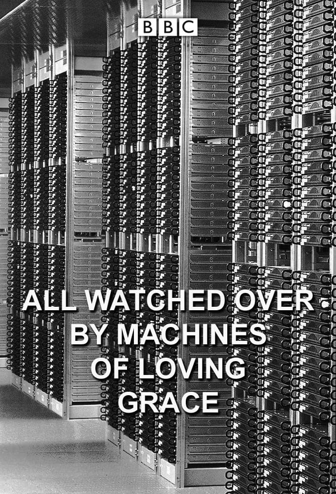 Caratula de ALL WATCHED OVER BY MACHINES OF LOVING GRACE (Todos vigilados por maquinas de gracia y amor)